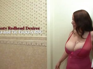 Busty Redhead Desiree Jacks and Tit-Fucks A BBC
