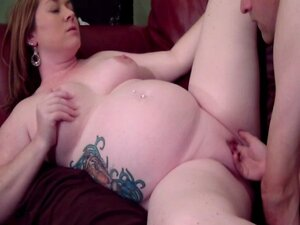 Pregnant Pussy is So Fucking Tight